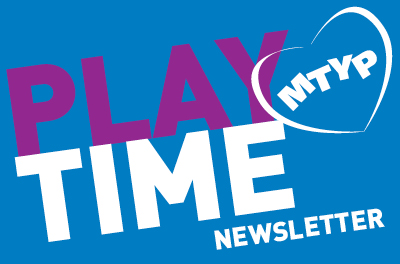 MTUP Playtime Newsletter