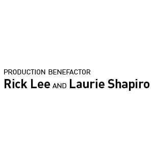 Production Benefactor Rick Lee and Laurie Shapiro
